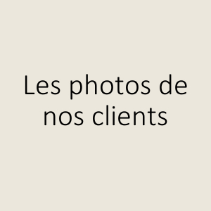Les photos de nos clients
